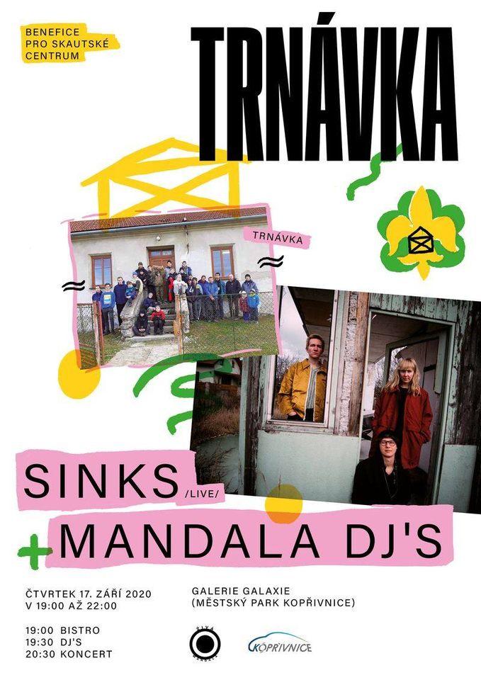 KONCERT: Benefit pro skautské centrum Trnávka: sinks (live)   mandala djs