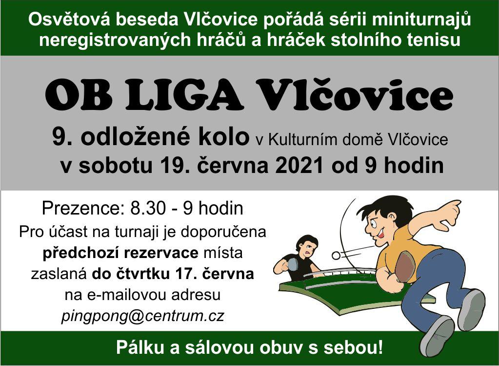 OB Liga Vlčovice - 9. odložené kolo v Kulturním domě Vlčovice.