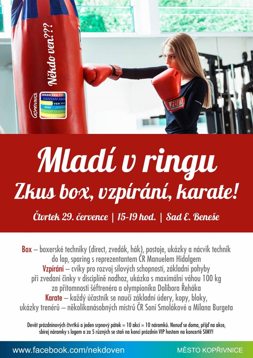 Někdo ven???: Mládí v ringu - zkus box, vzpírání, karate!