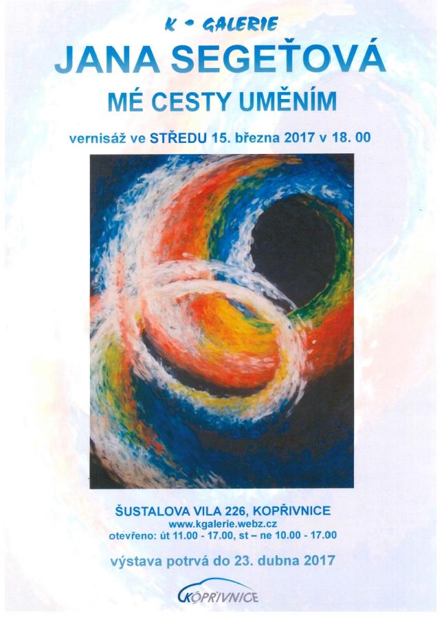 Výstava: Jana Segeťová - Mé cesty uměním