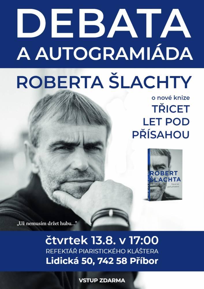 Debata a autogramiáda Roberta Šlachty
