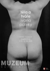 Těla a tváře Ivana Polívky
