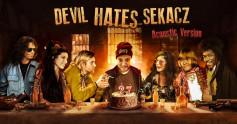 Devil Hates Sekacz